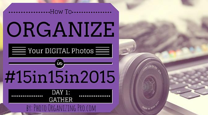 Organize Digital Day 1 Gather